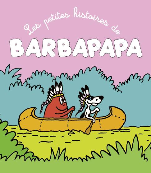Petites Histoires de Barbapapa
