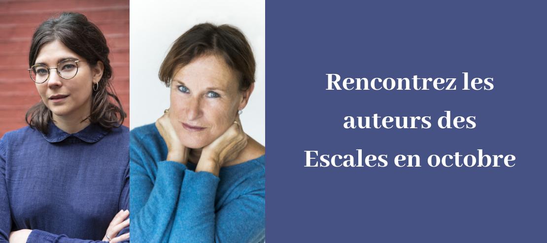 1164__desktop_Rencontrez_les_auteurs_des_Escales_en_octobre.png