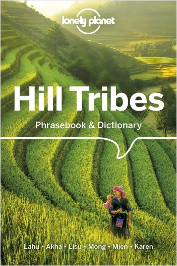 Hill Tribes Phrasebook & Dictionary - 4ed - Anglais