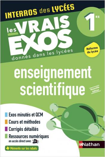 Interros des Lycées Enseignement Scientifique 1re - Les vrais exos - Nouveau Bac