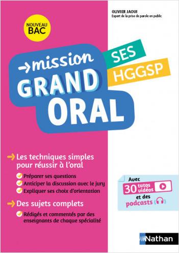 Mission Grand Oral - SES / HGGSP - Terminale - Nouveau Bac