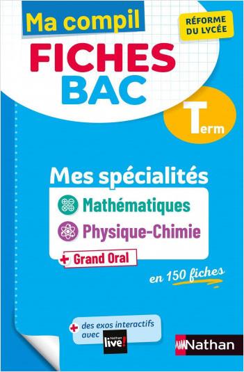 Ma Compil Fiches Bac - Mes spécialités Maths / Physique-Chimie - Terminale