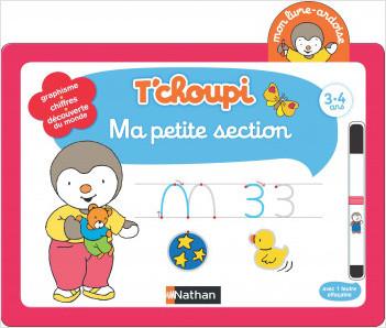 Mon livre-ardoise T'choupi – Ma petite section - Dès 3 ans