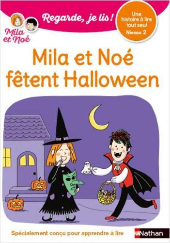 Regarde, je lis avec Noé et Mila - Lecture CP Niveau 2 -  Mila et Noé fêtent Halloween