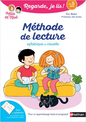 Regarde, je lis avec Noé et Mila – Méthode de lecture syllabique et visuelle - Dès 5 ans