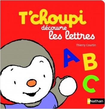 T'choupi découvre les lettres - Dès 2 ans