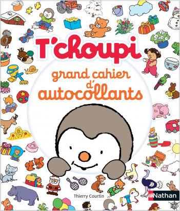T'choupi : Mon grand cahier d'autocollants - Dès 2 ans