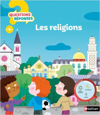 Les religions - Questions/Réponses - doc dès 5 ans