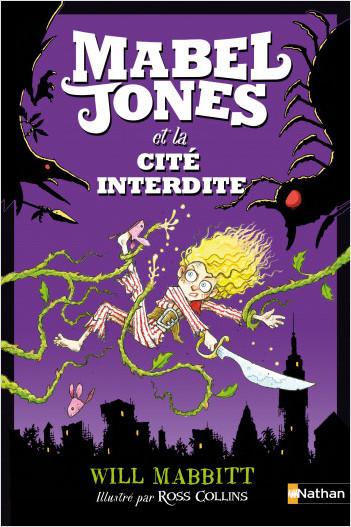 Mabel Jones et la Cité interdite