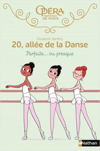 20 allée de la danse : Parfaite... ou presque - Roman dès 8 ans