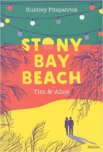 Stony Bay Beach - Tim & Alice - Dès 14 ans