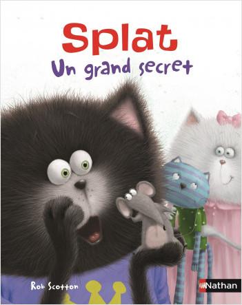 Splat : un grand secret - Album, dès 4 ans