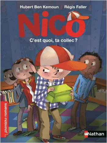 Nico, c'est quoi, ta collec ? - Roman Vie quotidienne - De 7 à 11 ans