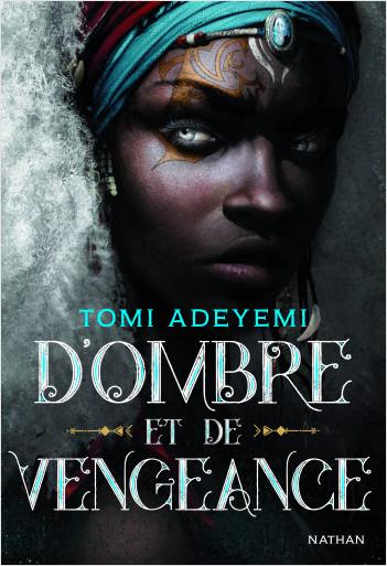 D'ombre et de vengeance - Tome 2 - Roman ados