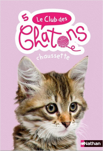 Le club des chatons - Chaussette - Tome 5 - dès 6 ans