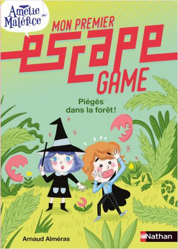 Mon premier escape game - Amélie Maléfice - Piégés dans la forêt ! - Dès 6 ans