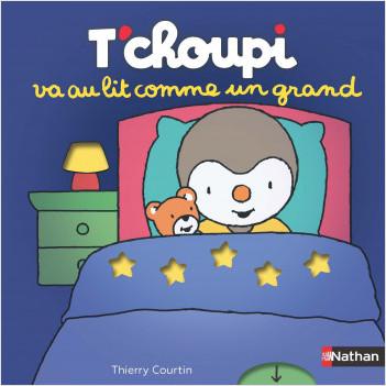 T'choupi va au lit comme un grand - Histoire animée - Dès 2 ans