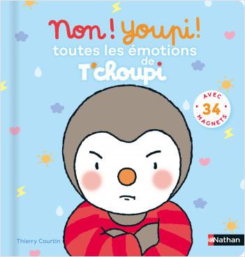 Non ! Youpi ! Toutes les émotions de T'choupi - Livre interactif avec des magnets - Dès 3 ans