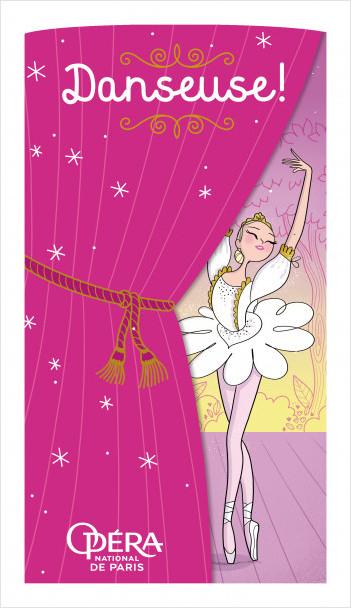 Danseuse ! - Pochette - Opéra national de Paris  - Dès 6 ans