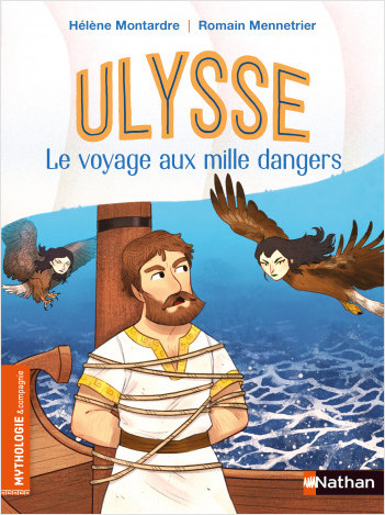 Ulysse le voyage aux mille dangers - Dès 7 ans