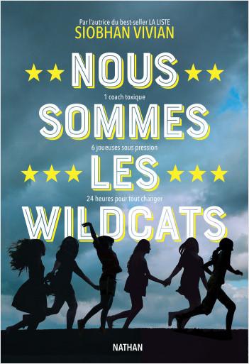 Nous sommes les Wildcats - Roman dès 14 ans