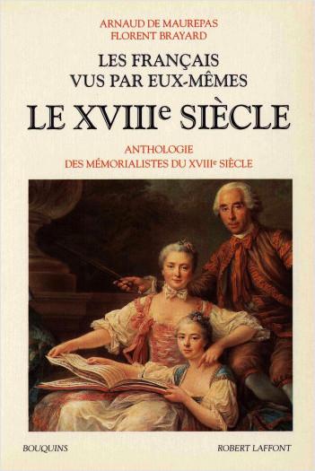 Les Français vus par eux-mêmes - Le XVIIIe siècle - Tome 2