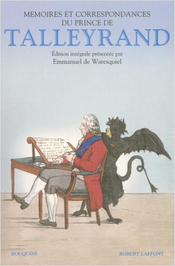 Mémoires et correspondances du prince de Talleyrand