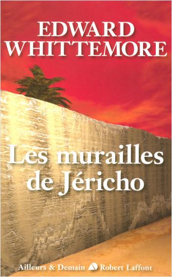 Les murailles de Jéricho - Le Quatuor de Jérusalem - T4