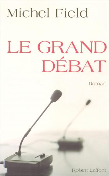 Le grand débat