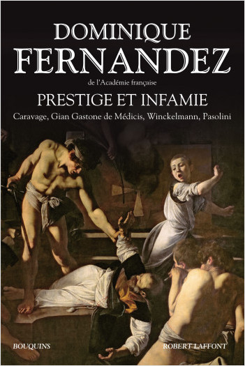 Prestige et Infamie