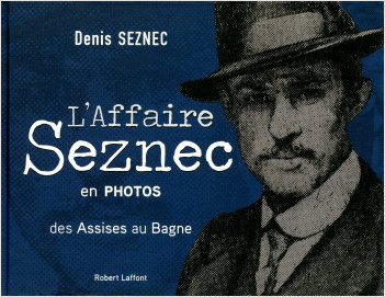 L'Affaire Seznec en photos