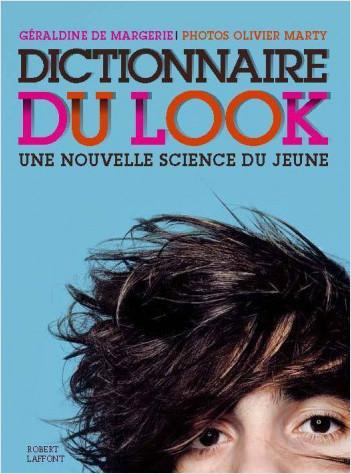 Dictionnaire du look - poche