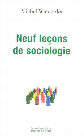 Neuf leçons de sociologie