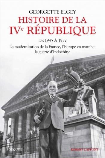 Histoire de la IVe République - Tome 1