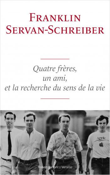Quatre frères, un ami et la recherche du sens de la vie