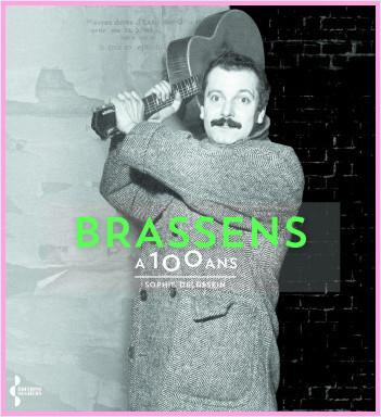 Brassens a 100 ans