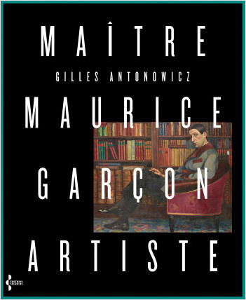 Maître Maurice Garçon, artiste