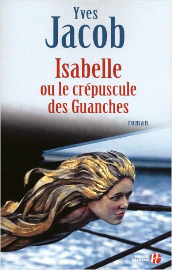 Isabelle ou le Crépuscule des Guanches
