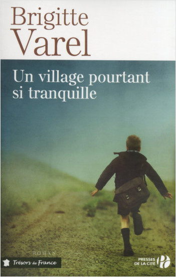 Un village pourtant si tranquille