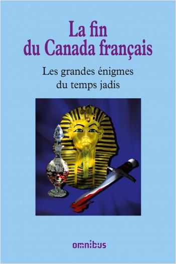 La fin du Canada français