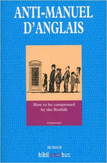Anti-manuel d'anglais