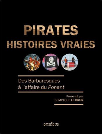 Pirates, histoires vraies