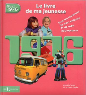1976, Le Livre de ma jeunesse