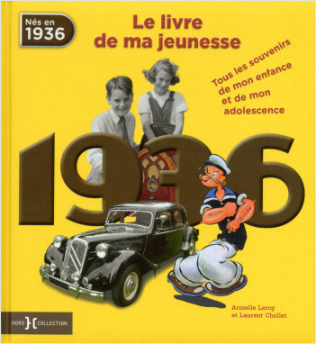 1936, Le Livre de ma jeunesse