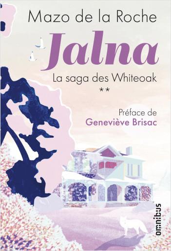 Jalna - La Saga des Whiteoak Tome 2