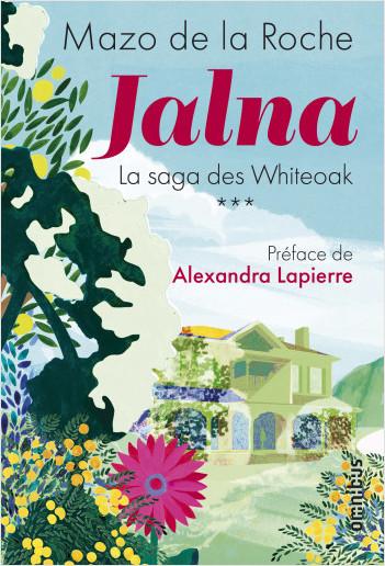 Jalna - La saga des Whiteoak Tome 3 NE