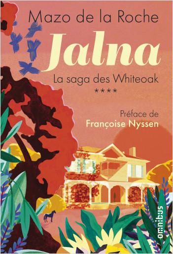 Jalna - La saga des Whiteoak Tome 4
