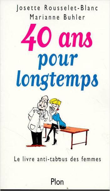 40 ans pour longtemps
