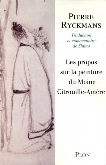 Les propos sur la peinture du moine Citrouille-Amère