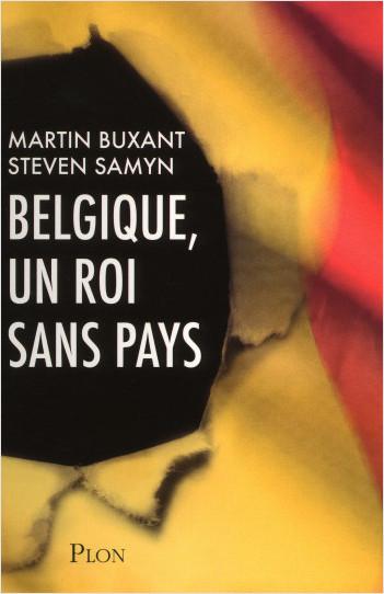 Belgique, un roi sans pays